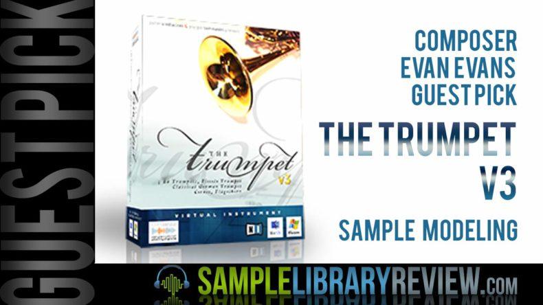 Evan Evans' Guest Pick: Sample Modeling Trumpet V3 - Sample ...
