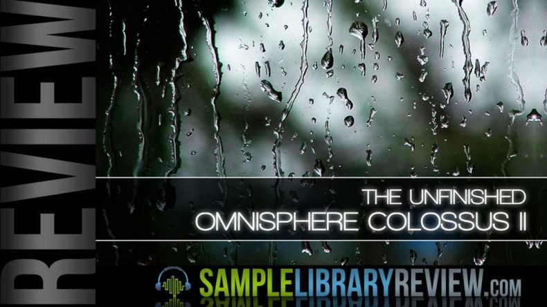 Review: Omnisphere Colossus II for Omnisphere 2 from The