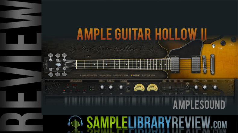 Review: Ample Guitar Hollow II Fingerstyle from Amplesound