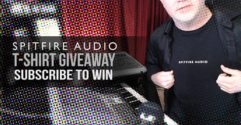 Spitfire Audio T-Shirt Giveaway - Sample Library Review
