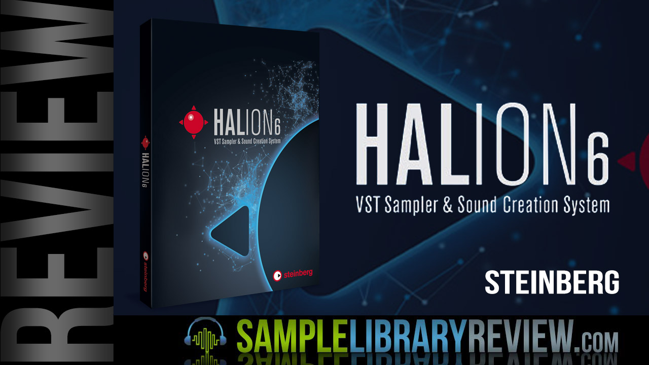 Review: HALion 6 by Steinberg - Sample Library Review