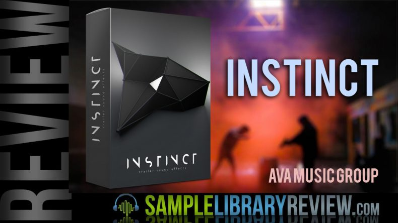 Review: Instinct by AVA - Sample Library Review