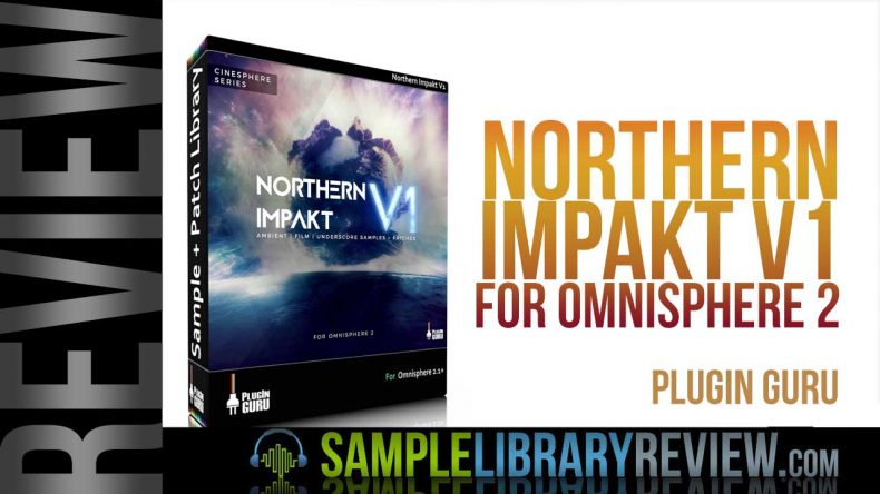 Review: Northern Impakt Vol  1 for Omnisphere 2 from PlugInGuru