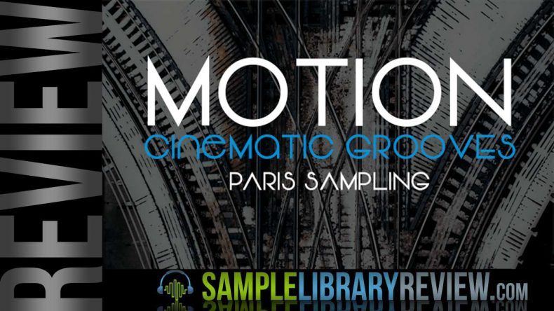 Review: Motion by Paris Sampling - Sample Library Review