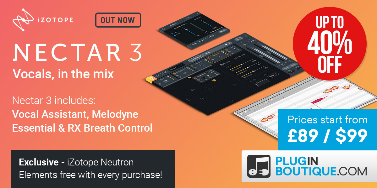 up to 50% OFF iZotope's Nectar 3, Music Production Suite 2