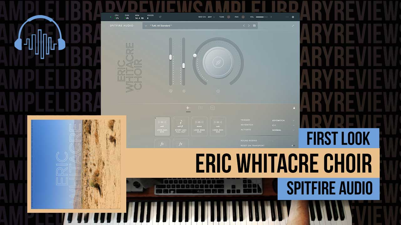 First Look: Eric Whitacre Choir by Spitfire Audio - Sample