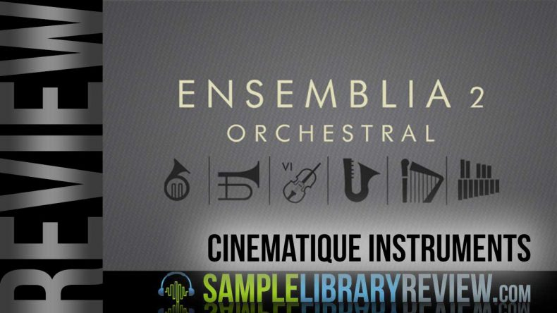Review: Ensemblia 2 Orchestral Shorts & Longs by Cinematique