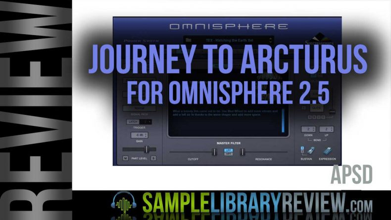 Review: Journey to Arcturus for Omnisphere 2 5 by APSD - Sample