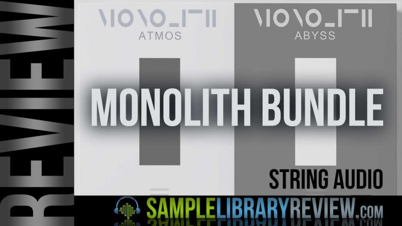 Review: Monolith Bundle (Atmos & Abyss) by String Audio