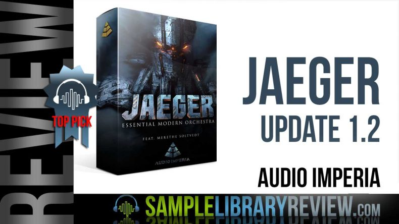 Review: Jaeger UPDATE 1 2 by Audio Imperia - Sample Library Review
