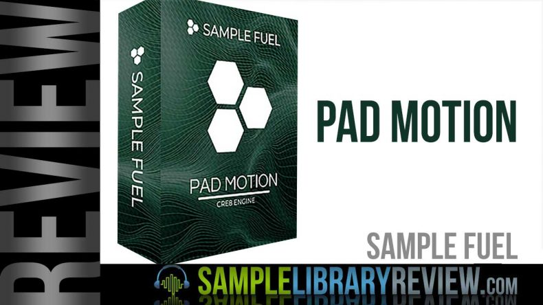 Review: Pad Motion by Sample Fuel - Sample Library Review