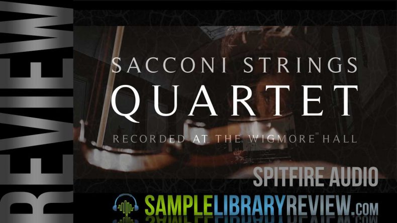 Review: Spitfire Sacconi String Quartet by Spitfire Audio