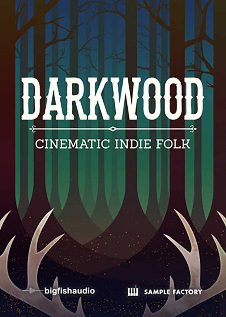Review: Darkwood: Cinematic Indie Folk by Big Fish Audio